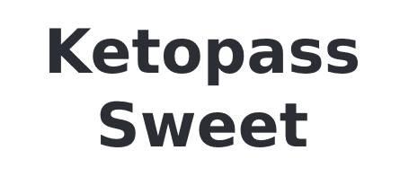 Ketopass sweet